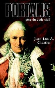 Jean-Luc Chartier - Portalis - Père du Code civil.