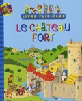 Jean-Luc Cherrier et Anaël Dena - Le château fort.