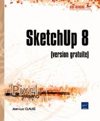 SketchUp 8 (version gratuite).pdf