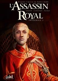 Jean-Luc Clerjeaud et Christophe Picaud - L'Assassin royal Intégrale 3 : Tome 8, Astérie Chant-d'Oiseau ; Tome 9, Retrouvailles ; Tome 10, Vérité le dragon.