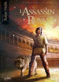 Jean-Luc Clerjeaud et Christophe Picaud - L'Assassin royal Tome 7 : Gué-de-Négoce.