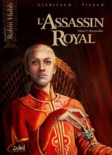 Jean-Luc Clerjeaud et Christophe Picaud - L'Assassin royal Tome 9 : Retrouvailles.