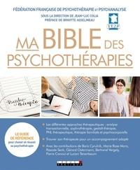 Jean-Luc Colia - Ma bible des psychothérapies.