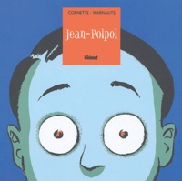Jean-Luc Cornette et Eric Warnauts - Jean-Polpol.