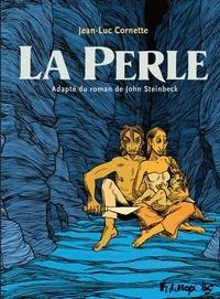 Jean-Luc Cornette et John Steinbeck - La perle.