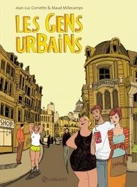 Jean-Luc Cornette et Maud Millecamps - Les gens urbains.
