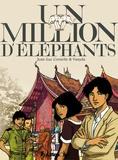 Jean-Luc Cornette et  Vanyda - Un million d'éléphants.