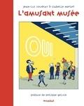 Jean-Luc Coudray et Isabelle Merlet - L'amusant Musée ou Le jeu de l'art.