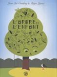 Jean-Luc Coudray et Régis Lejonc - L'arbre et l'enfant.