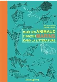 Jean-Luc Coudray et Philippe Coudray - Musée des Animaux et de Monstres Marins dans la littérature.