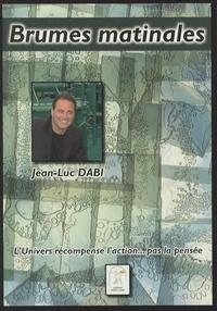 Jean-Luc Dabi - Brumes matinales.
