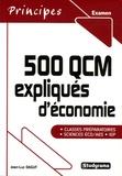 Jean-Luc Dagut - 500 QCM expliqués d'économie.