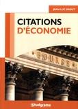 Jean-Luc Dagut - Citations d'économie - 400 citations classées en 13 grands thèmes et 68 problématiques, plus de 100 auteurs.