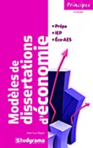 Jean-Luc Dagut - Modèles de dissertations d'économie.