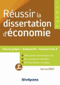 Réussir la dissertation d'économie - Jean-Luc Dagut   Showmesound.org