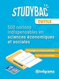 Jean-Luc Dagut - Sciences économiques & sociales - 500 notions indispensables.