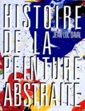 Jean-Luc Daval - Histoire de la peinture absrtaite.