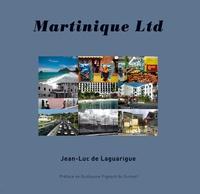 Jean-Luc de Laguarigue - Martinique LTD.