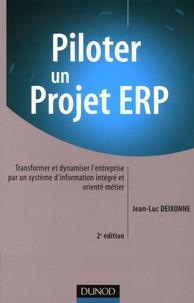 Piloter un projet ERP - Transformer et dynamiser lentreprise par un système dinformation intégré et orienté métier.pdf