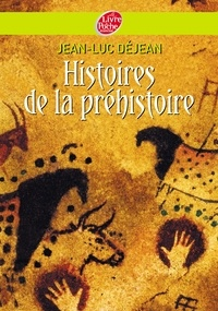 Jean-Luc Déjean - Histoires de la préhistoire.
