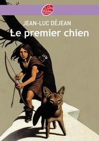 Jean-Luc Déjean - Le premier chien.