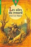 Jean-Luc Déjean - Les ailes du renard.