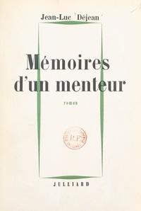 Jean-Luc Déjean - Mémoires d'un menteur.