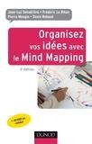 Jean-Luc Deladrière et Frédéric Le Bihan - Organisez vos idées avec le Mind Mapping - 3e édition.