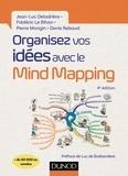 Jean-Luc Deladrière et Frédéric Le Bihan - Organisez vos idées avec le Mind Mapping - 4e éd..