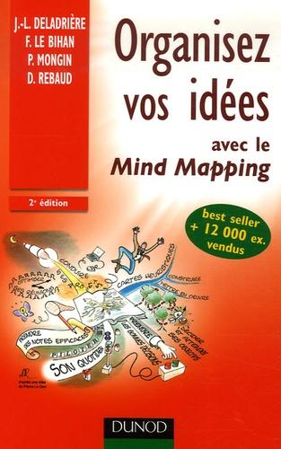 Organisez vos idées avec le Mind Mapping 2e édition