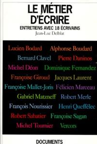 LE METIER DECRIRE. Entretiens avec 18 écrivains.pdf