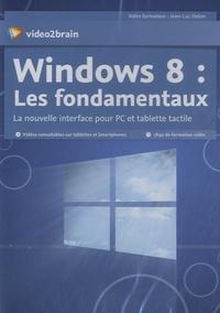 Windows 8 : les fondamentaux - La nouvelle interface pour PC et tablette tactile.pdf