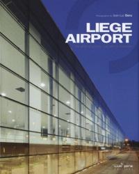 Jean-Luc Deru - Liège Airport - Les ailes de la réussite.