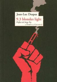 Jean-Luc Despax - 9.3 blondes light.
