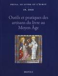 Jean-Luc Deuffic - Outils et pratiques des artisans du livre au Moyen Age.