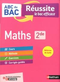 Jean-Luc Dianoux et Muriel Dorembus - Maths 2de - Avec 1 livret orientation ONISEP.