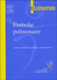 Jean-Luc Diehl et Guy Meyer - Embolie pulmonaire.
