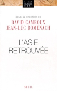 Jean-Luc Domenach et  Collectif - L'Asie retrouvée.