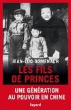 Jean-Luc Domenach - Les fils de princes.