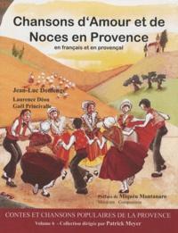 Jean-Luc Domenge - Chansons d'Amour et de Noces en Provence - En français et en provençal. 1 CD audio MP3