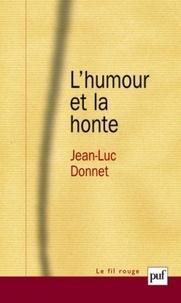 Jean-Luc Donnet - L'humour et la honte.