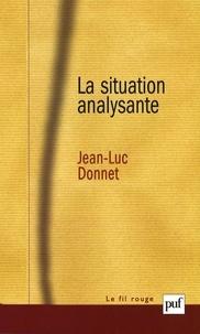 Jean-Luc Donnet - La situation analysante.