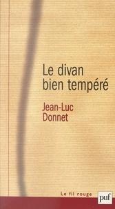 Jean-Luc Donnet et Christian David - Le divan bien tempéré.