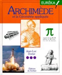 Jean-Luc Dorier - Archimède et la géométrie appliquée.