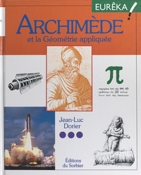 Jean-Luc Dorier et Claude Cachin - Archimède et la géométrie appliquée.