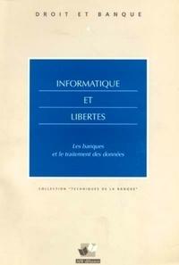 Jean-Luc Dufournaud - Informatique et libertés - Les banques et le traitement des données.