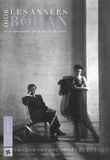 Jean-Luc Dufresne et Barbara Jeauffroy-Mairet - Dior, les années Bohan - Trois décennies de styles et de stars (1961-1989).