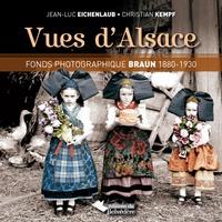 Vues d'Alsace- Fonds photographique Braun (1880-1930) - Jean-Luc Eichenlaub |
