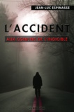 Jean-Luc Espinasse - L'accident.