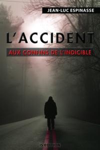 Jean-Luc Espinasse - L'accident.